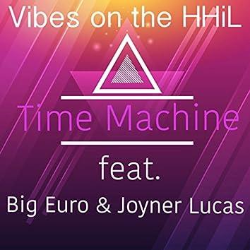 Time Machine (feat. Big Euro & Joyner Lucas)