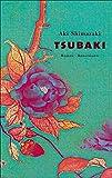 Aki Shimazaki: Tsubaki