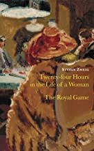 Twenty Four Hours in the Life of a Woman and The Royal Game