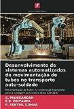Desenvolvimento de sistemas automatizados de movimentação de...