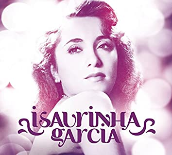 Isaurinha Garcia 90 anos
