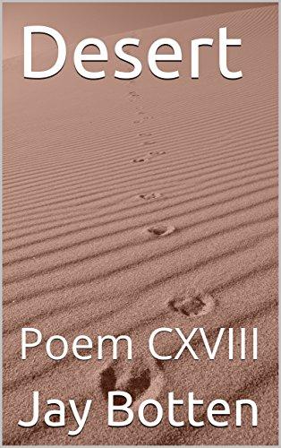Desert: Poem CXVIII (Poetry Book 2018) (English Edition)
