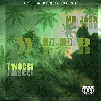 W.E.E.D (feat. Twocci Sweets)