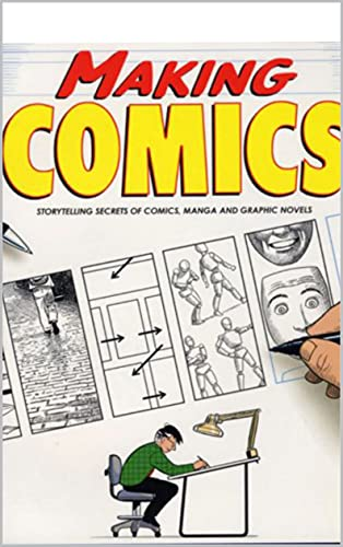 Making Comics : Storytelling : step by step to be Pro (English Edition)