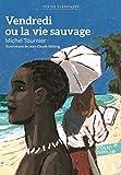 Vendredi ou La vie sauvage - Format Kindle - 5,49 €