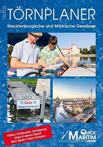 Törnplaner Mecklenburgische und Märkische Gewässer 2019/2020: Die wichtigsten Wasserwege zwischen Elbe und Oder mit allen Anlegern und Serviceeinrichtungen für Wassersportler