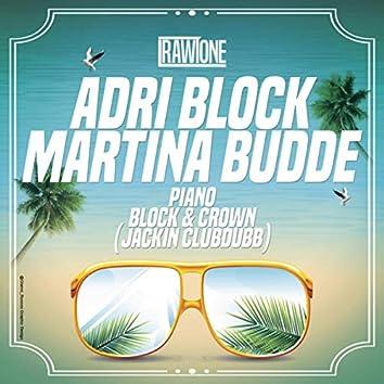 Piano (Block & Crown Jackin Club Dub)