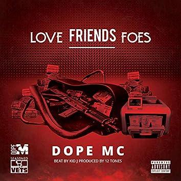 Love Friends Foes