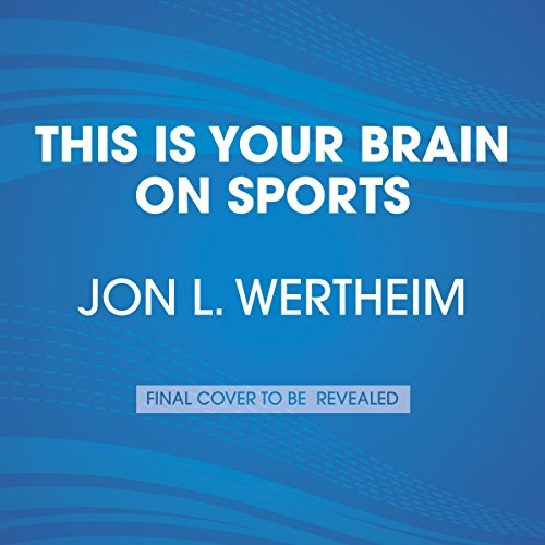 This Is Your Brain on Sports audiobook cover art