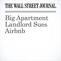 Big Apartment Landlord Sues Airbnb's image