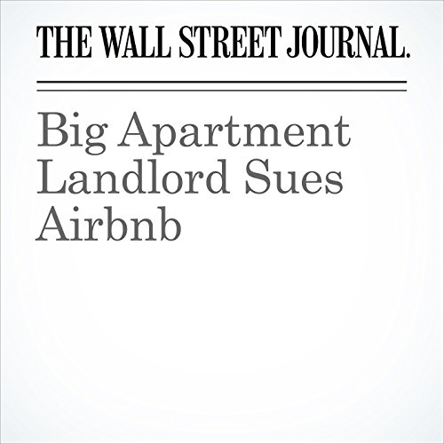 Big Apartment Landlord Sues Airbnb copertina