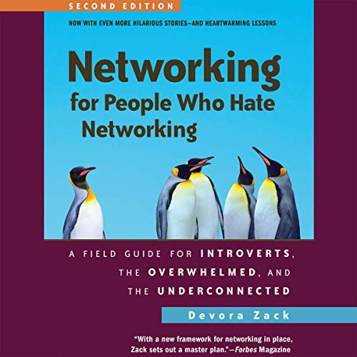 Networking for People Who Hate Networking, Second Edition cover art