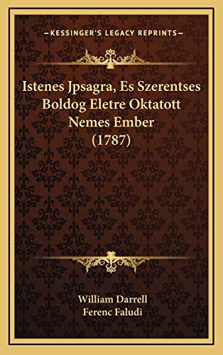 Istenes Jpsagra, Es Szerentses Boldog Eletre Oktatott Nemes Ember (1787)