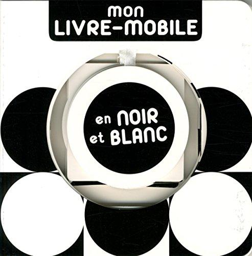 Mon livre-mobile en noir et blanc