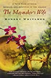 Image of The Mapmaker's Wife: A True Tale of Love, Murder, and Survival in the Amazon