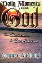 Daily Moments With God: In Quietness & Confidence