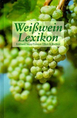 Weißwein Lexikon