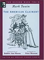 The American Claimant (Oxford Mark Twain)