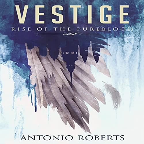 Vestige Rise of the Pureblood cover art