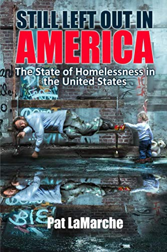 Still Left Out In America: The State of Homelessness in the United States