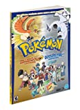 Pokemon HeartGold & SoulSilver - The Official Pokemon Johto Guide & Johto Pokedex: Official Strategy Guide - The Pokémon Company International - 14/03/2010