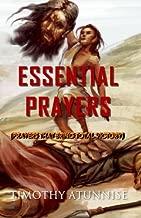 Essential Prayers: Prayers That Bring Total Victory