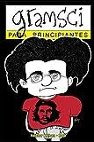 Gramsci para principiantes: con ilustraciones de Rep