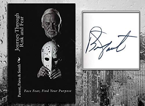 Bernie Parent JOURNEY THROUGH RISK & FEAR Signed Hardcover Book - NHL Autographed Miscellaneous Items