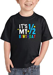 It's My 1/2 Birthday - Half 6 Months Old Infant/Toddler Cotton Jersey T-Shirt