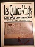 LES QUINZE-VINGTS ARCHIVES ET PATRIMOINE