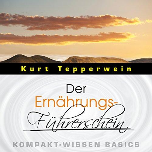 Der Ernährungs-Führerschein (Kompakt-Wissen Basics) Titelbild