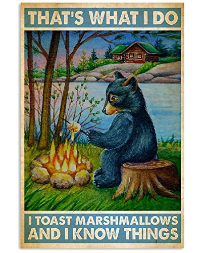 Spread Inspiration Poster - Camping That's What I do I Toast Marshmallows Vertical Poster - Poster Wall Art Print Size 11x17 16x24 24x36 - TA66