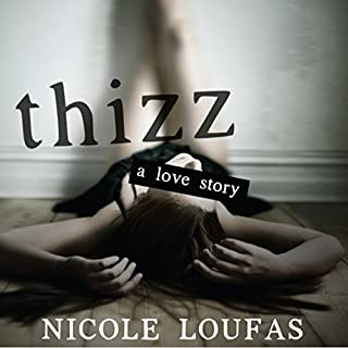 Thizz, a Love Story audiobook cover art
