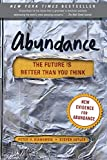 Abundance: The Future Is Better Than You Think (Exponential Technology Series) - Peter H. Diamandis