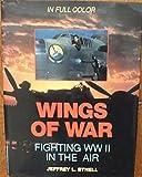 Wings of War: Fighting WW II in the Air