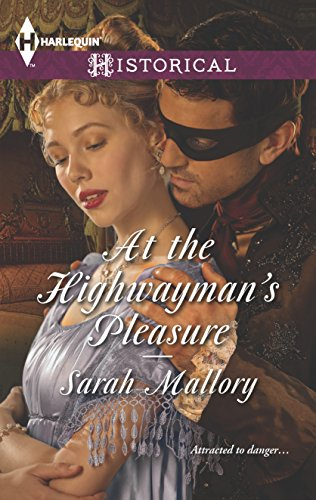 At the Highwayman's Pleasure (Harlequin Historical)