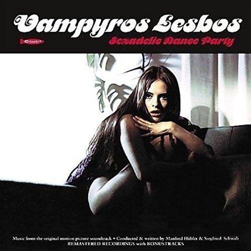 Vampire's Sound Incorporation: Vampyros Lesbos - Sexadelic Dance Party (inkl. Soundtrack von 'Der Teufel kam aus Akasava')