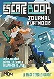 Journal d'un Noob : Le méga temple maudit - Escape book enfant - Livre-jeu avec énigmes - De 8 à 12 ans