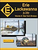 Erie Lackawanna in Color, Vol. 8: New York Division