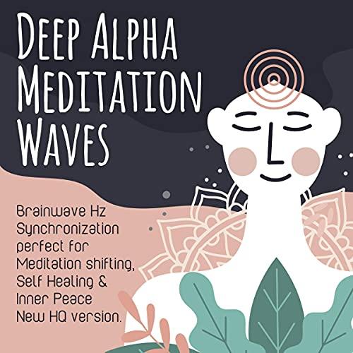 Deep Alpha Meditation Waves cover art