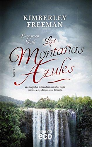 Las montañas azules (ALGAIDA LITERARIA - ECO)