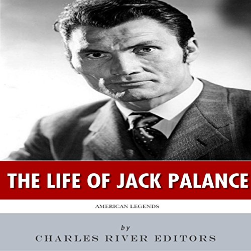 American Legends: The Life of Jack Palance audiobook cover art