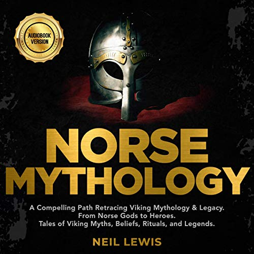 Norse Mythology Audiobook By Neil Lewis cover art