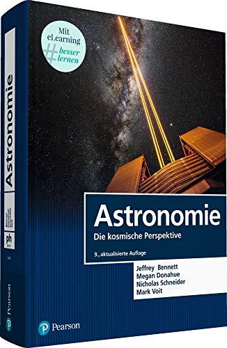 Astronomie. Mit eLearning-Zugang MyLab | Astronomie - Die kosmische Perspektive (Pearson Studium - Physik)