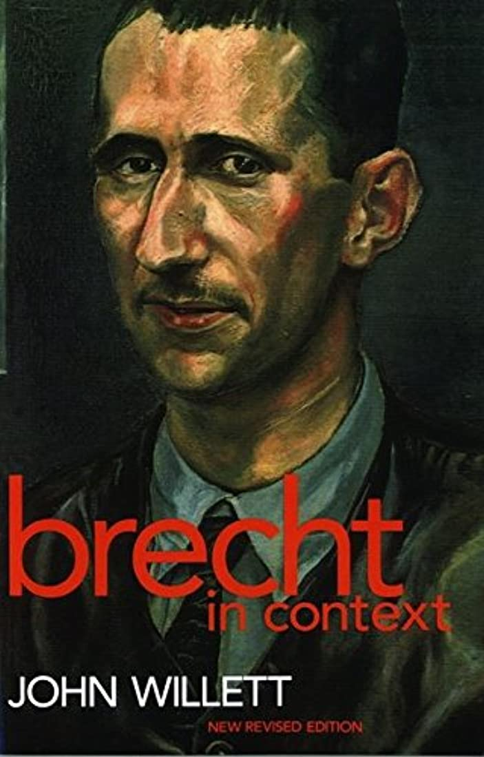 傾向があります情熱彼らBrecht in Context (Plays and Playwrights)