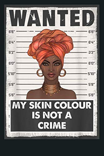 My Skin Color Is Not A Crime BML Black Lives Matter: Notebook Planner - 6x9 inch Daily Planner Journal, To Do List Notebook, Daily Organizer, 114 Pages