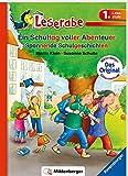 Ein Schultag voller Abenteuer - Leserabe 1. Klasse - Erstlesebuch für Kinder ab 6 Jahren: Spannende Schulgeschichten (Leserabe mit Mildenberger Silbenmethode)