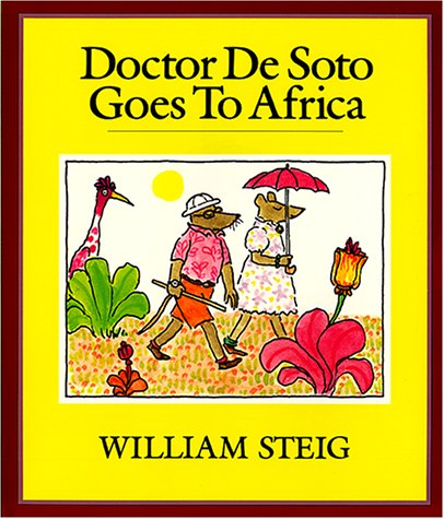 Doctor De Soto Goes to Africa (Tell Me a Story)