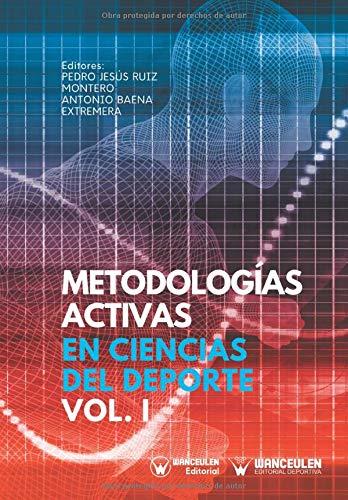 Metodologías Activas en Ciencias del Deporte Volumen I