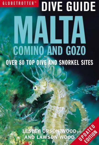 Malta, Comino and Gozo (Globetrotter Dive Guide S.)